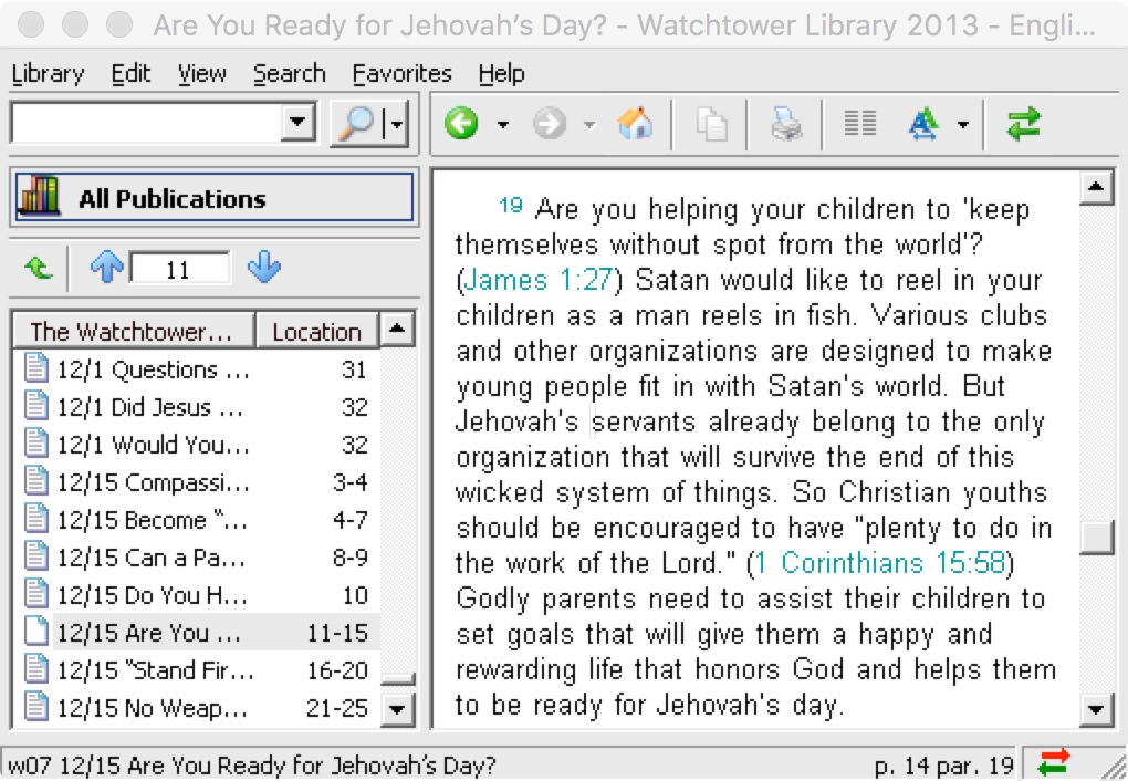 Watchtower quotes that only Jehovah's Witnesses will be Saved